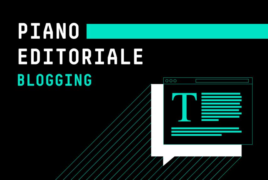 Piano editoriale blogging: come programmare gli articoli